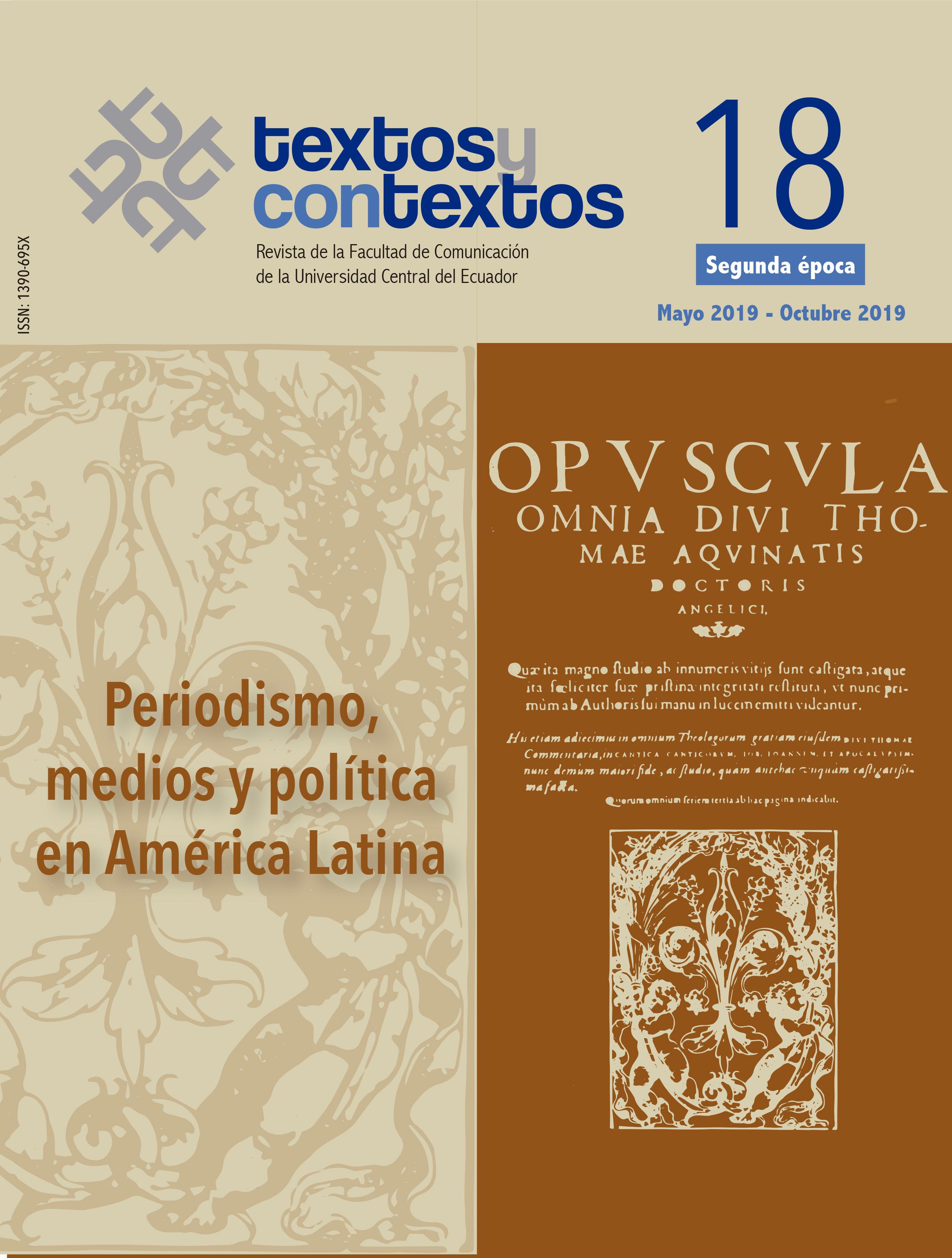 Ver Núm. 18 (2019): Medios, periodismo y política en América Latina