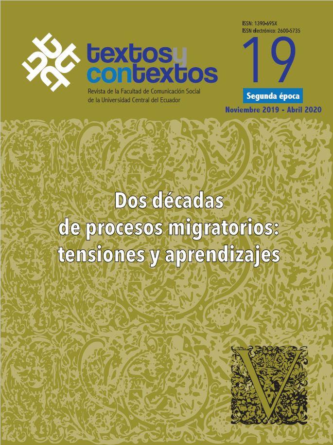 Ver Núm. 19 (2019): Dos décadas de procesos migratorios: tensiones y aprendizajes