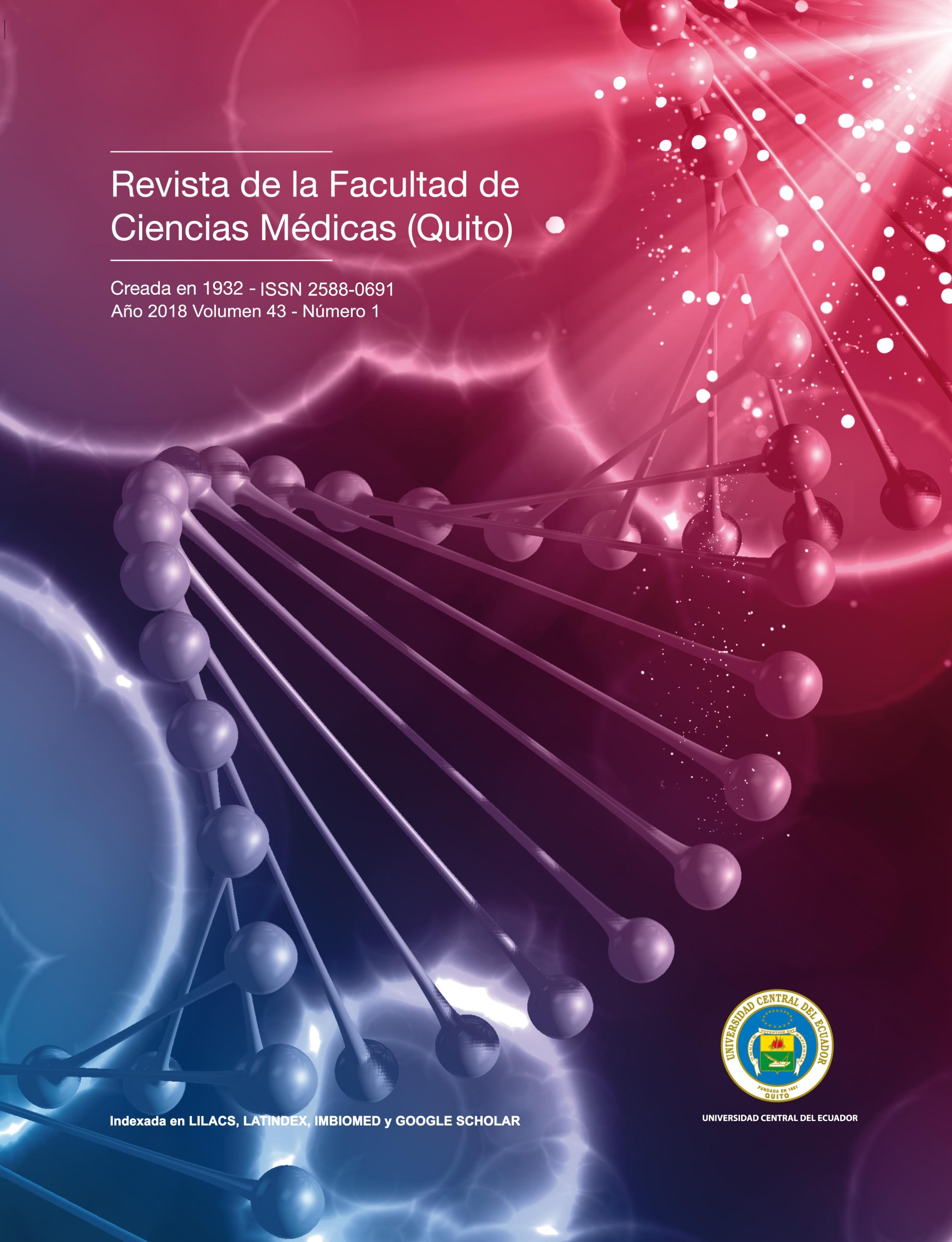 Ver Vol. 43 Núm. 1 (2018): Revista de la Facultad de Ciencias Médicas (Quito)