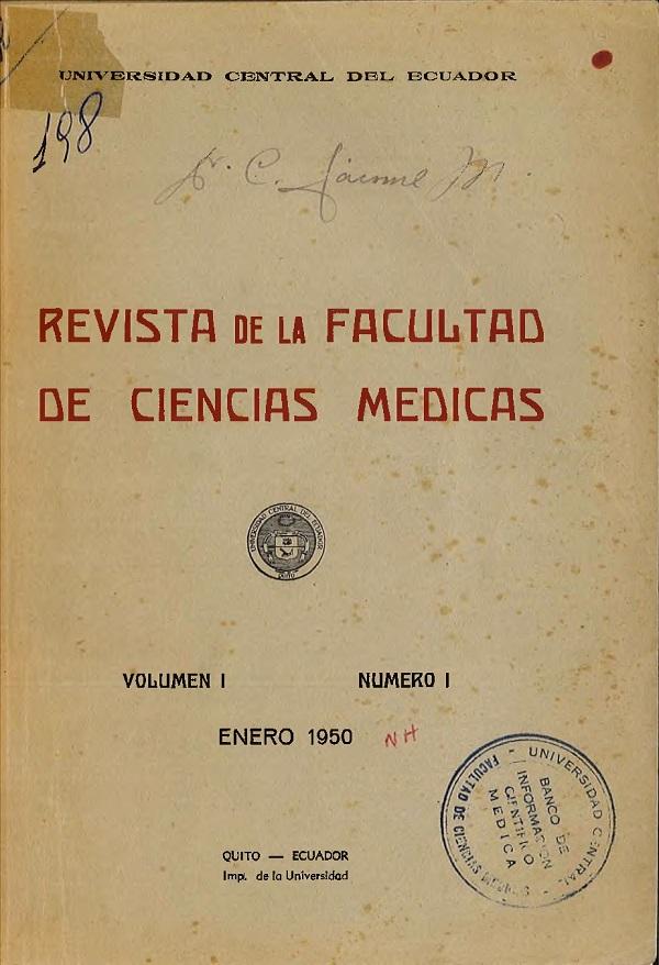 Ver Vol. 1 Núm. 1 (1950): Revista de la Facultad de Ciencias Médicas (Quito)
