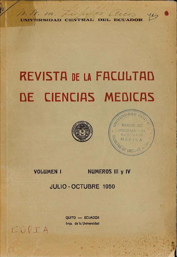 Ver Vol. 1 Núm. 3-4 (1950): Revista de la Facultad de Ciencias Médicas (Quito)