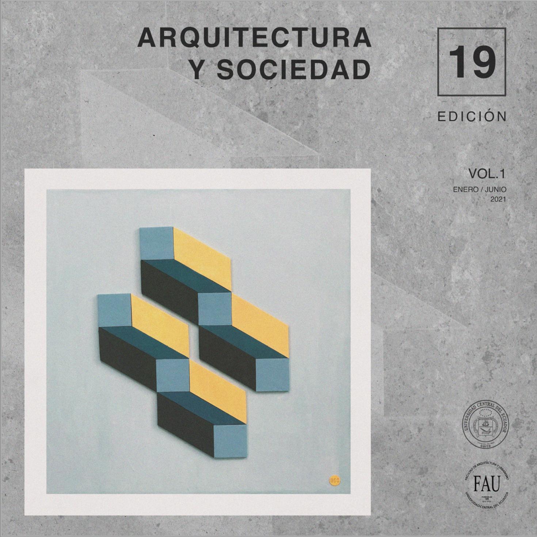 Ver Vol. 1 Núm. 19 (2021): Arquitectura y Sociedad