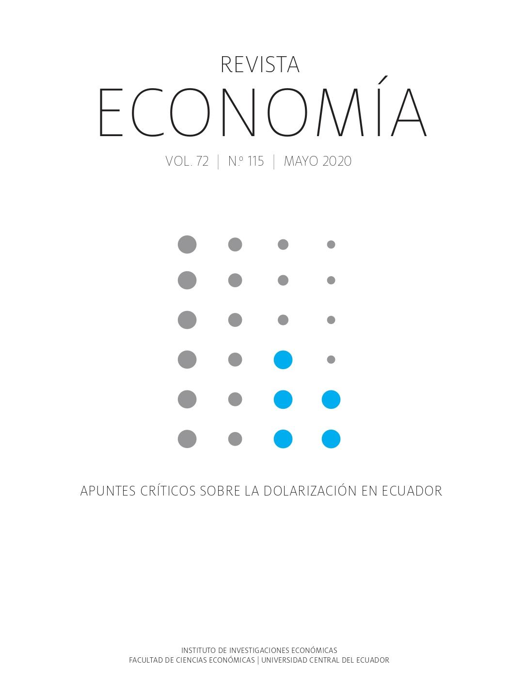 Ver Vol. 72 Núm. 115 (2020): Apuntes críticos sobre la dolarización en Ecuador