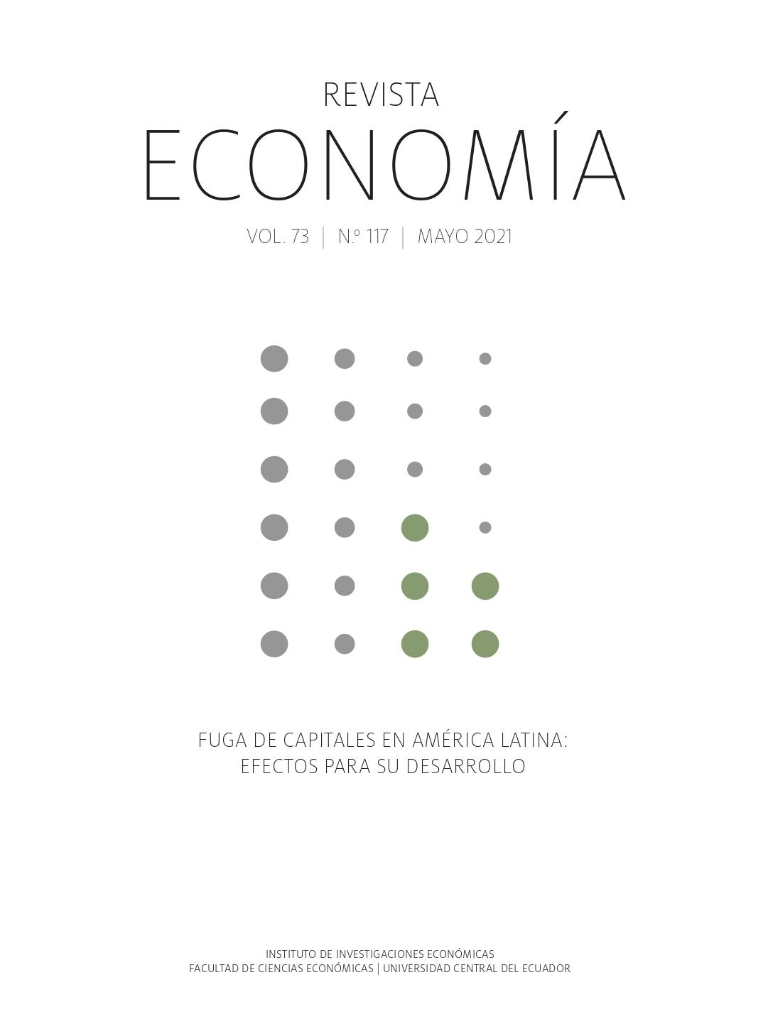 Ver Vol. 73 Núm. 117 (2021): Fuga de capitales en América Latina: Efectos para su desarrollo